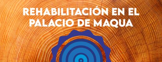 Rehabilitación Palacio Maqua